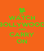 WATCH BOLLYWOOD AND CARRY ON - Personalised Poster A4 size