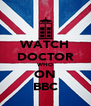 WATCH DOCTOR WHO ON BBC - Personalised Poster A4 size