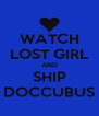 WATCH LOST GIRL AND SHIP DOCCUBUS - Personalised Poster A4 size