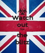Watch out for the blitz - Personalised Poster A4 size