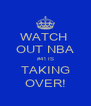 WATCH  OUT NBA #41 IS TAKING OVER! - Personalised Poster A4 size
