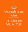 Watch out the female boss is aboot W.A.T.P - Personalised Poster A4 size