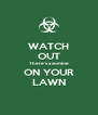 WATCH OUT There's a zombie ON YOUR LAWN - Personalised Poster A4 size