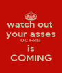 watch out  your asses OC Festa  is COMING - Personalised Poster A4 size