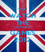 WATCH THE OLYMPIC GAMES 2012 - Personalised Poster A4 size