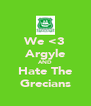We <3 Argyle AND Hate The Grecians - Personalised Poster A4 size