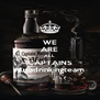 WE ARE ALL CAPTAINS #usadrinkingteam - Personalised Poster A4 size