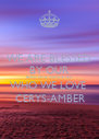 WE ARE BLESSED BY OUR BEAUTIFUL DAUGHTER WHO WE LOVE   CERYS-AMBER - Personalised Poster A4 size