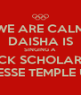 WE ARE CALM DAISHA IS SINGING A  TRACK SCHOLARSHIP WITH TENNESSE TEMPLE UNIVERSITY - Personalised Poster A4 size