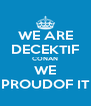 WE ARE DECEKTIF CONAN WE PROUDOF IT - Personalised Poster A4 size