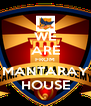 WE ARE FROM MANTARAY HOUSE - Personalised Poster A4 size