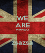WE ARE MANGO  zsazsa - Personalised Poster A4 size