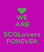 WE ARE  SCGLovers FOREVER - Personalised Poster A4 size