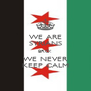 WE ARE SYRIANS BRO! WE NEVER KEEP CALM - Personalised Poster A4 size
