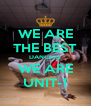 WE ARE THE BEST DANCERS WE ARE UNIT-1 - Personalised Poster A4 size