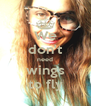 We don't need wings to fly - Personalised Poster A4 size