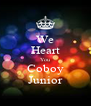 We Heart You Coboy Junior - Personalised Poster A4 size