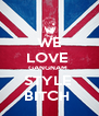 WE LOVE  GANGNAM  STYLE  BITCH  - Personalised Poster A4 size