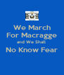 We March For Macragge and We Shall  No Know Fear  - Personalised Poster A4 size