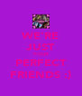 WE'RE JUST FOUR PERFECT FRIENDS :) - Personalised Poster A4 size