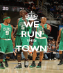 WE RUN THIS TOWN  - Personalised Poster A4 size