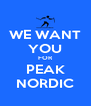 WE WANT YOU FOR PEAK NORDIC - Personalised Poster A4 size
