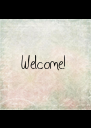 Welcome! - Personalised Poster A4 size