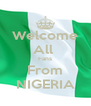Welcome All  Fans From NIGERIA - Personalised Poster A4 size