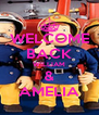 WELCOME BACK WILLIAM & AMELIA - Personalised Poster A4 size