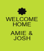 WELCOME HOME  AMIE & JOSH - Personalised Poster A4 size
