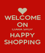 WELCOME ON CIARA SHOP HAPPY SHOPPING - Personalised Poster A4 size