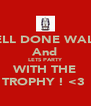 WELL DONE WALES And LETS PARTY WITH THE TROPHY ! <3  - Personalised Poster A4 size