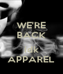 WE'RE BACK  idk APPAREL - Personalised Poster A4 size