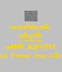 weshlonik abyth la weshlonik effff ABYTH ana 7mar ma a3rif - Personalised Poster A4 size