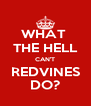 WHAT  THE HELL CAN'T REDVINES DO? - Personalised Poster A4 size