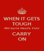 WHEN IT GETS TOUGH MH ELITE HELPS YOU CARRY ON - Personalised Poster A4 size