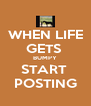 WHEN LIFE GETS  BUMPY START  POSTING - Personalised Poster A4 size