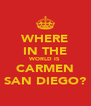 WHERE IN THE WORLD IS CARMEN SAN DIEGO? - Personalised Poster A4 size