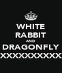 WHITE RABBIT AND DRAGONFLY XXXXXXXXXXXXXX - Personalised Poster A4 size