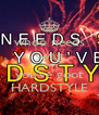 whoo needs swag when you've goot HARDSTYLE - Personalised Poster A4 size