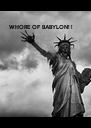 WHORE OF BABYLON! ! - Personalised Poster A4 size