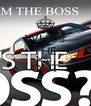 WHOS THE BOSS OUT  - Personalised Poster A4 size