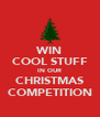WIN COOL STUFF IN OUR CHRISTMAS COMPETITION - Personalised Poster A4 size