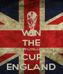 WIN THE WORLD CUP ENGLAND - Personalised Poster A4 size
