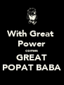 With Great  Power comes GREAT POPAT BABA - Personalised Poster A4 size