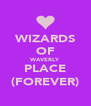 WIZARDS OF WAVERLY PLACE (FOREVER) - Personalised Poster A4 size