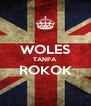 WOLES TANPA ROKOK  - Personalised Poster A4 size