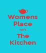 Womens Place Isn't The Kitchen - Personalised Poster A4 size