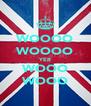 WOOOO WOOOO YER WOOO WOOO - Personalised Poster A4 size