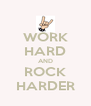 WORK HARD AND ROCK HARDER - Personalised Poster A4 size